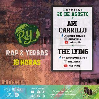 """Ari Carrillo & The Lying"" Rap & Yerbas Prog. 30"