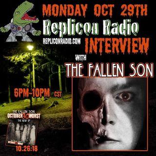 HALLOWEEN SPECIAL w/ The Fallen Son 10/29/18 - Replicon Radio