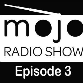 The Mojo Radio Show - EP 3 - Matt Church
