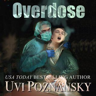 Overdose by Uvi Poznansky ch2