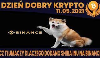 #DDK | 11.05.2021 | KOPIA DOGE - SHIBU DODANY NA KUCOIN I BINANCE? TAPROOT - 30% AKCEPTACJI? PHEMEX PRZYWRACA XRP?