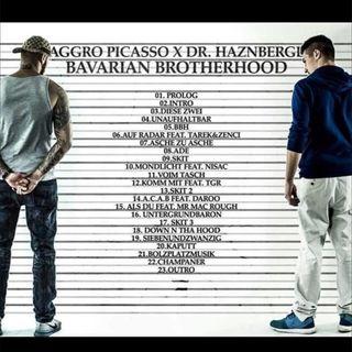Bavarian Brotherhood Mixtape (ohne Aggro Picasso) - Teil 2