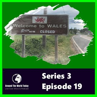 Around the world today Series 3 Episode 19 - Are The Welsh Rally Anti English