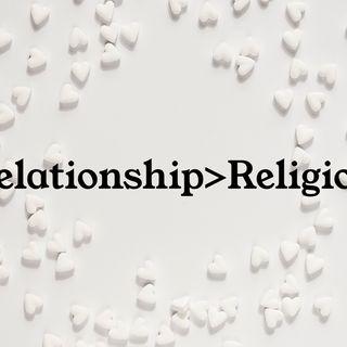 Episode 40 - Relationship>Religion