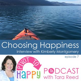 PTH 007 - Choosing Happiness - an interview with Kimberly Montgomery
