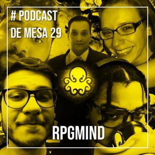 Podcast de Mesa #29 - RPGMIND
