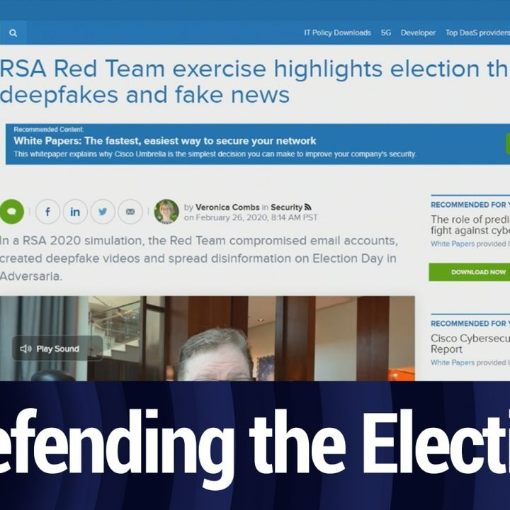 RSA 2020: Preparing to Defend the Election   TWiT Bits