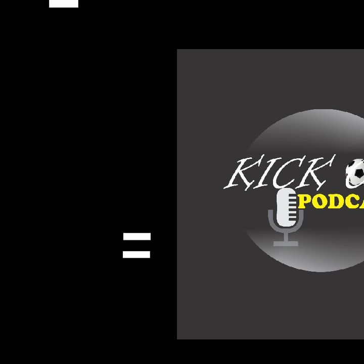 Kick-Off Podcast )05 FEB 2021)