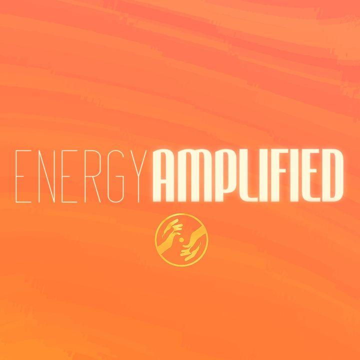 Energy Amplified!