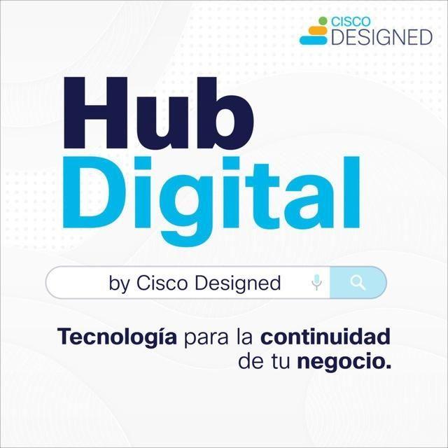 Hub Digital by Cisco Designed