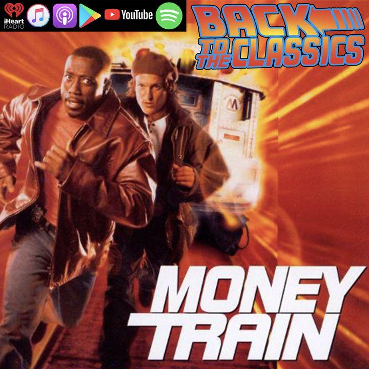 Back to Money Train