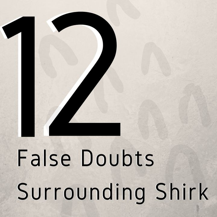 12 False Doubts Surrounding Shirk