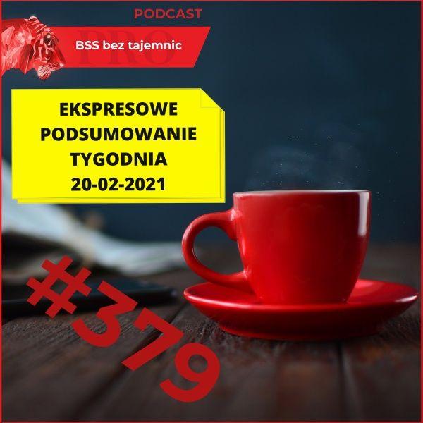 #379 EPT, czyli Ekspresowe Podsumowanie Tygodnia – 20.02.2021