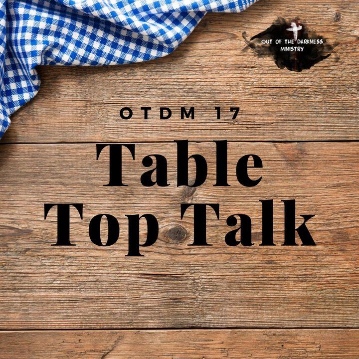 OTDM17 Table Top Talk