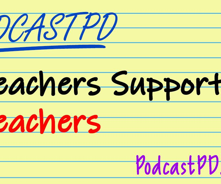 Teachers Supporting Teachers: How To Be A Great Colleague – PPD058