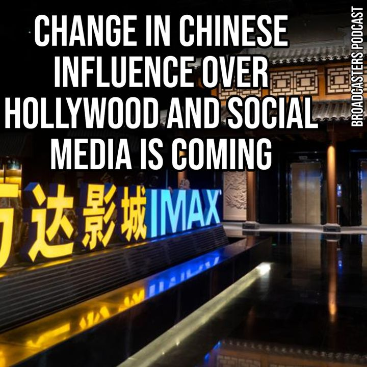 Change in Chinese Influence Over Hollywood and Social Media is Coming BP071720-131
