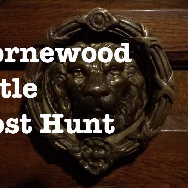 Thornewood Castle Ghost Hunt