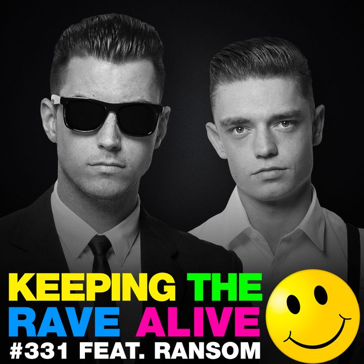 Episode 331: feat. Ransom!
