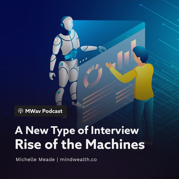 A New Type of Interview - Rise of the Machines