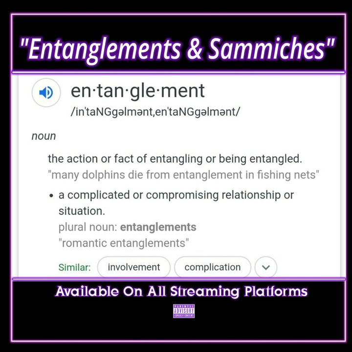 Entanglements&Sammiches Ep.108