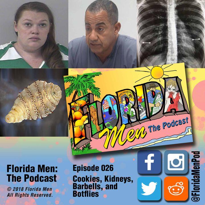 E026 - Cookies, Kidneys, Barbells, and Botflies