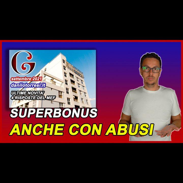 SUPERBONUS 110 anche con abusi edilizi - ultime notizie