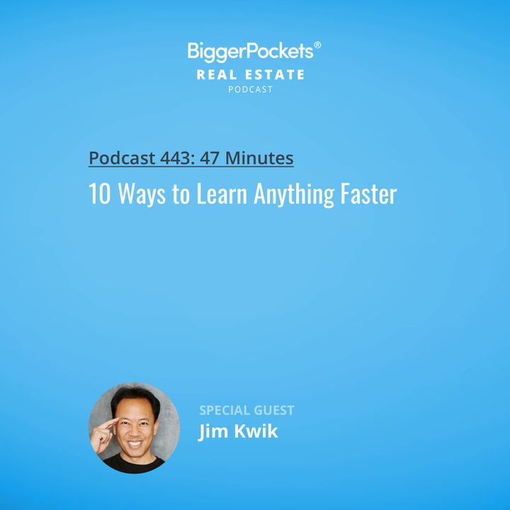 443: 10 Ways to Learn Anything Faster with Jim Kwik