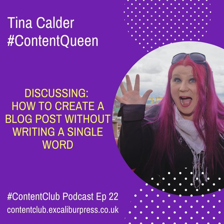 Ep 22: How To Create A Blog Post Without Writing A Single Word
