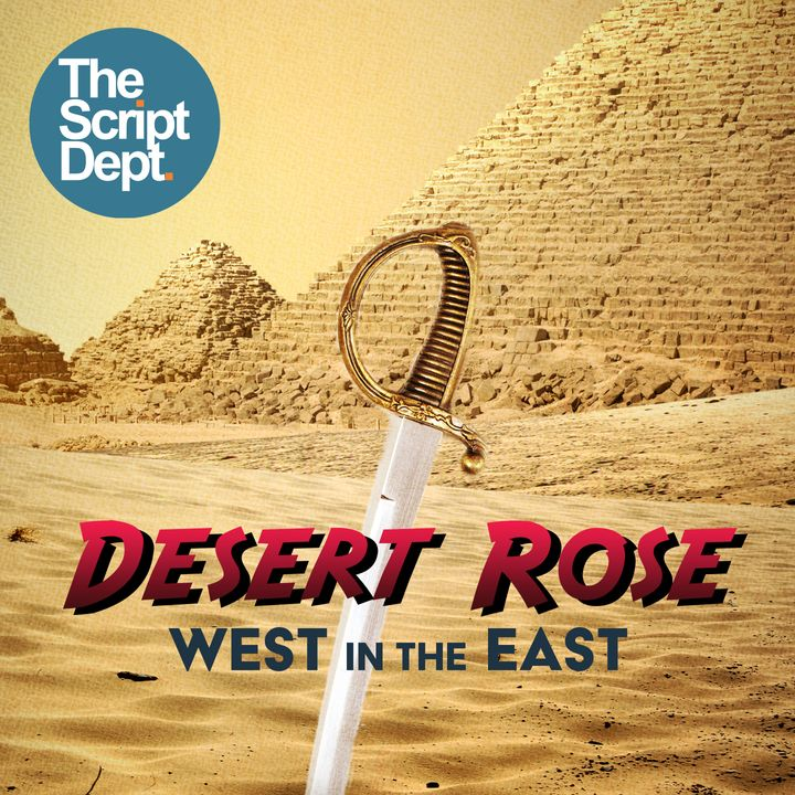 Episode 3 | Desert Rose: West in the East