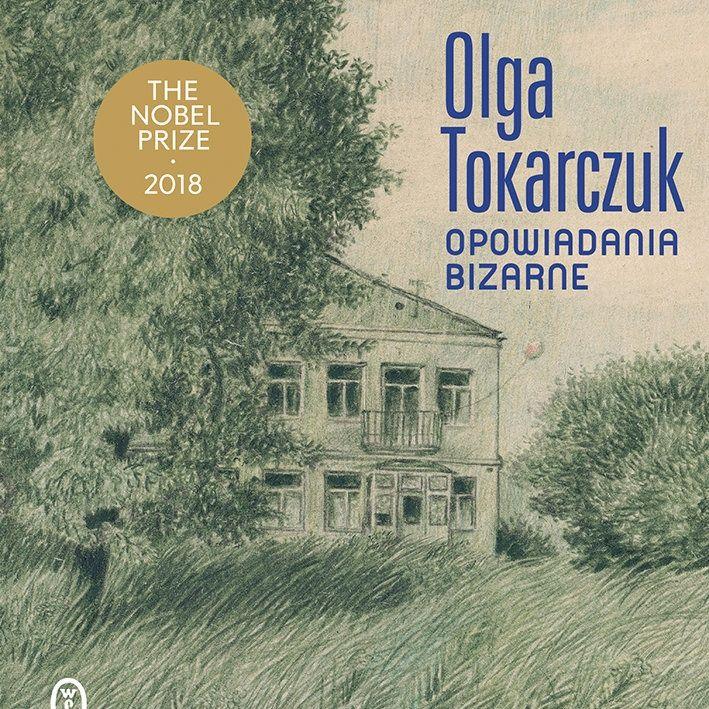 "12. ""Opowiadania Bizarne"" Olga Tokarczuk"