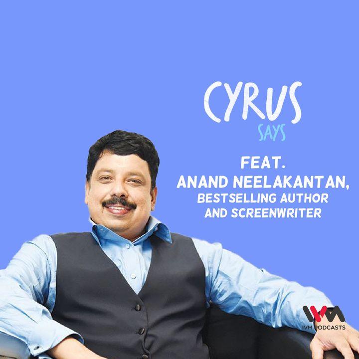 Ep. 549: feat. Anand Neelakantan