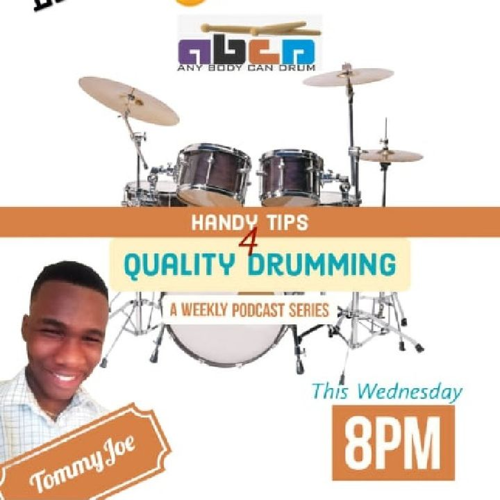Handy Tips for quality drumming