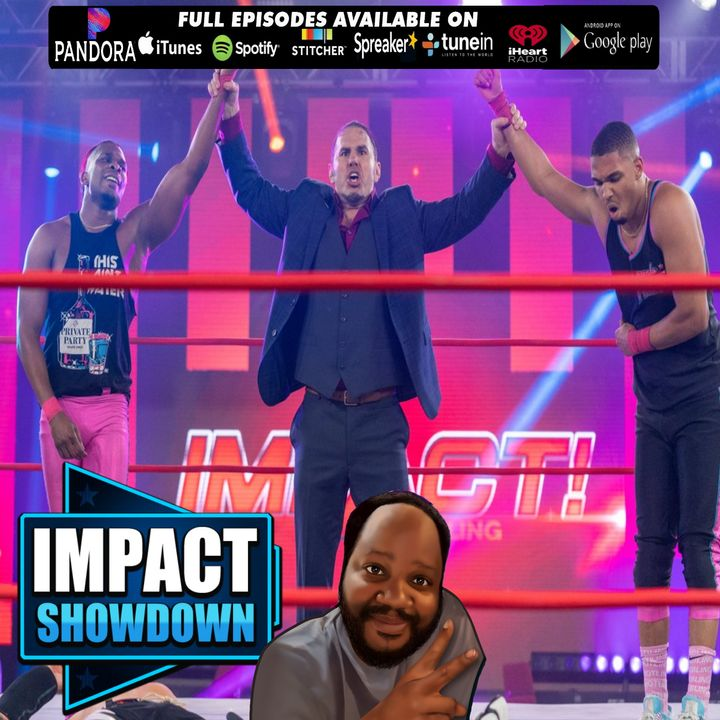 Hard to Kill, Thank You Madison Rayne, Matt Hardy Returns! IMPACT SHOWDOWN 1/20/2021
