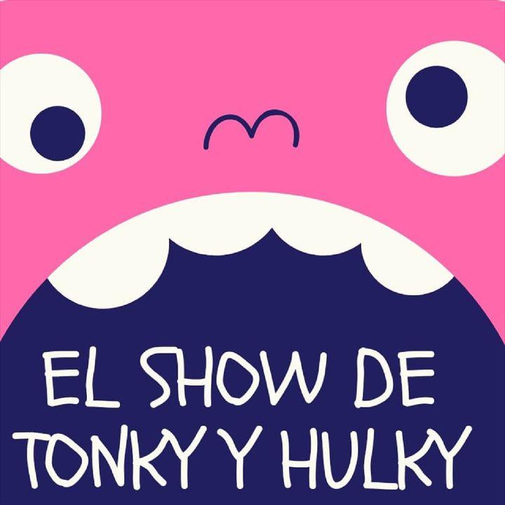 El show de Tonky & Hulky