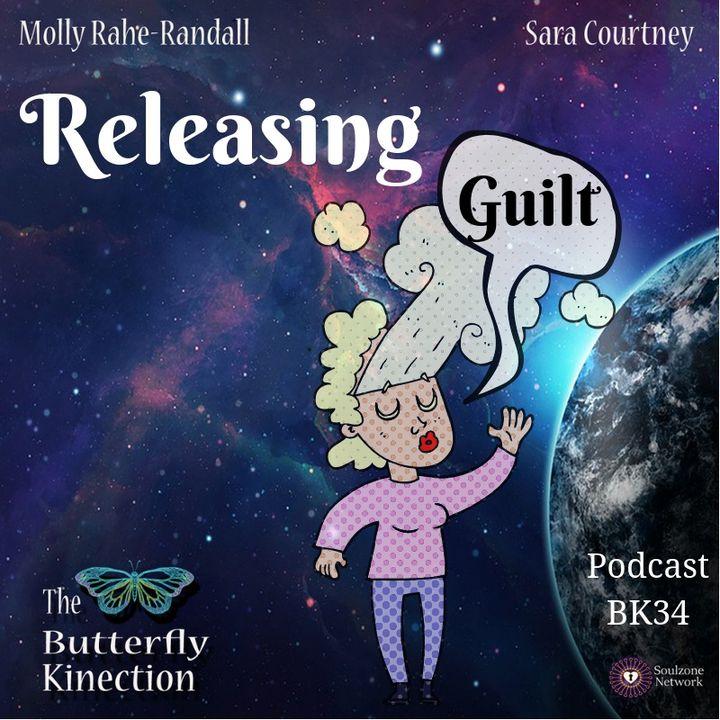 BK34: Releasing Guilt