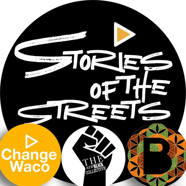 Episode 1 - The New Black Collective, Change Waco, and Blaccent