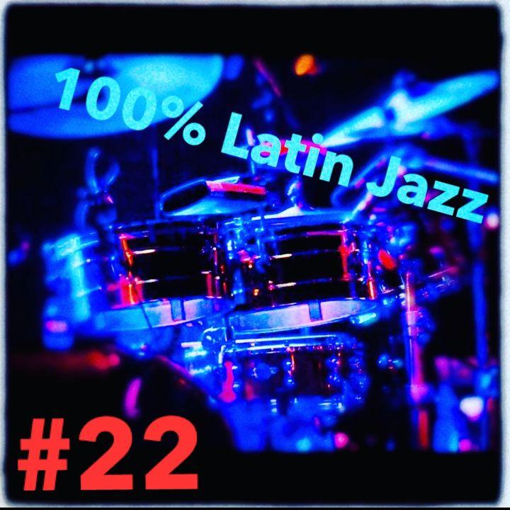 100% latin jazz #22