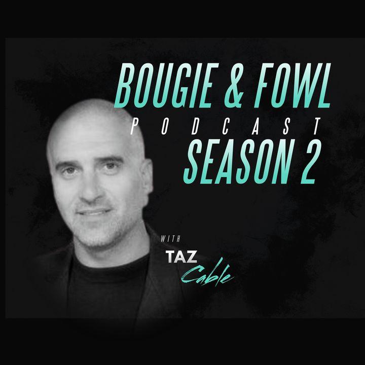 Bougie & Fowl