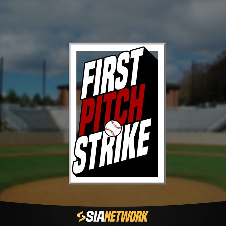 First Pitch Strike and Guests First Line Podcast