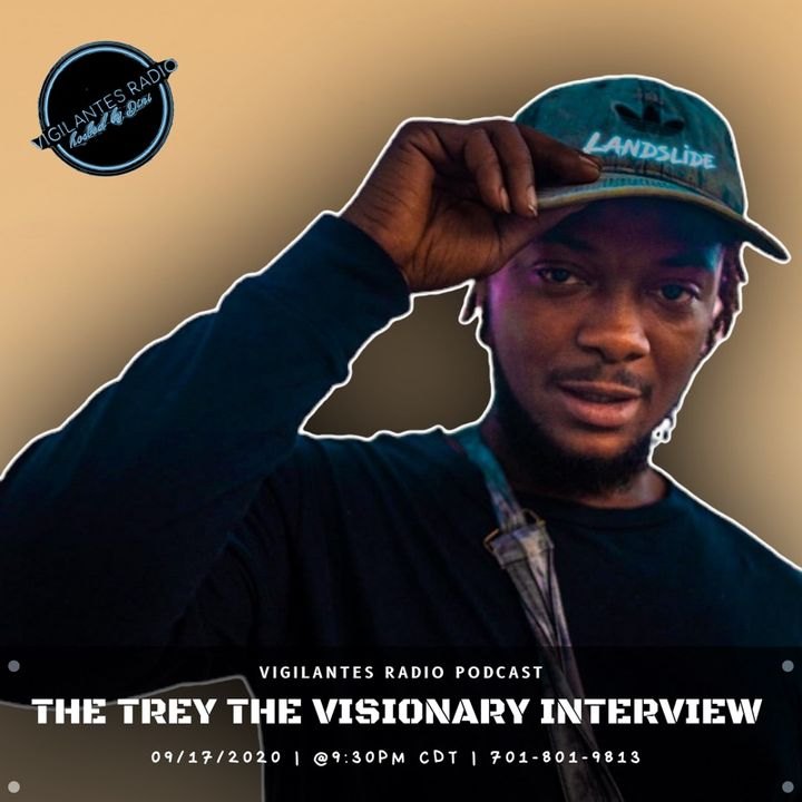 The Trey the Visionary Interview.