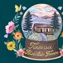 Tennessee Mountain Trance