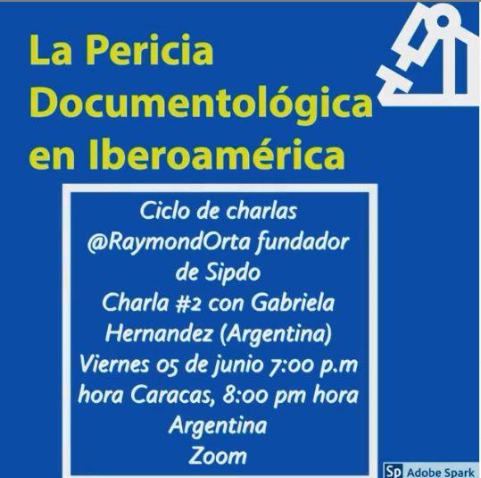 La Prueba Pericial Documentológica en Iberoamérica #2 con Gabriela Hernandez de Sipdo  Argentína.