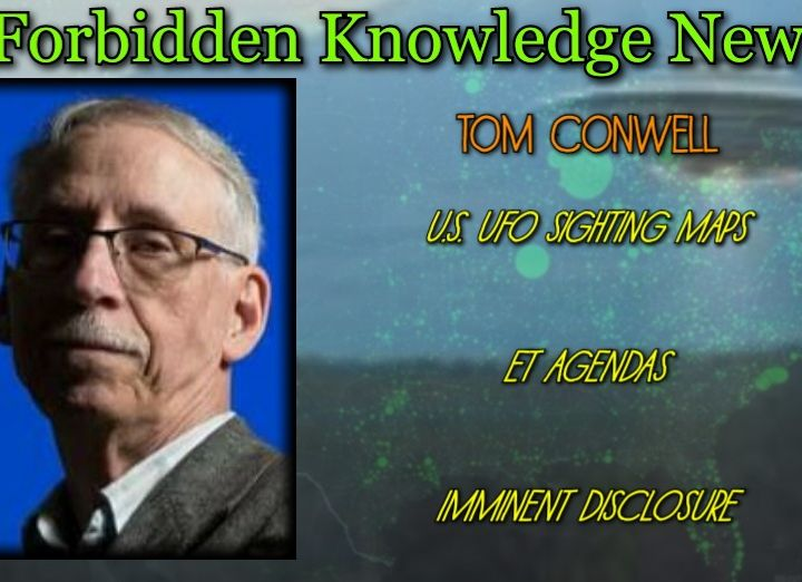 U.S. UFO Sighting Maps/ET Agendas/Imminent Disclosure with Tom Conwell