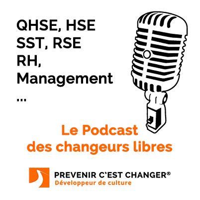 Prévenir c'est changer : Développeur de culture QHSE - RSE - Management