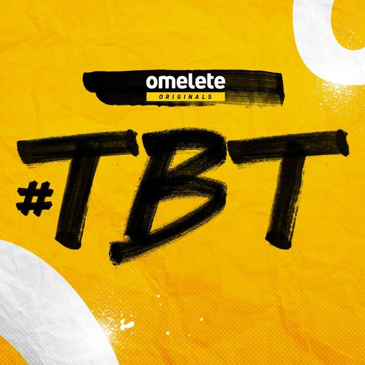 Omelete #TBT