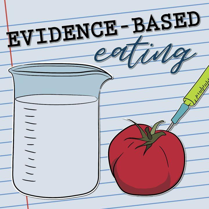 Evidence-Based Eating