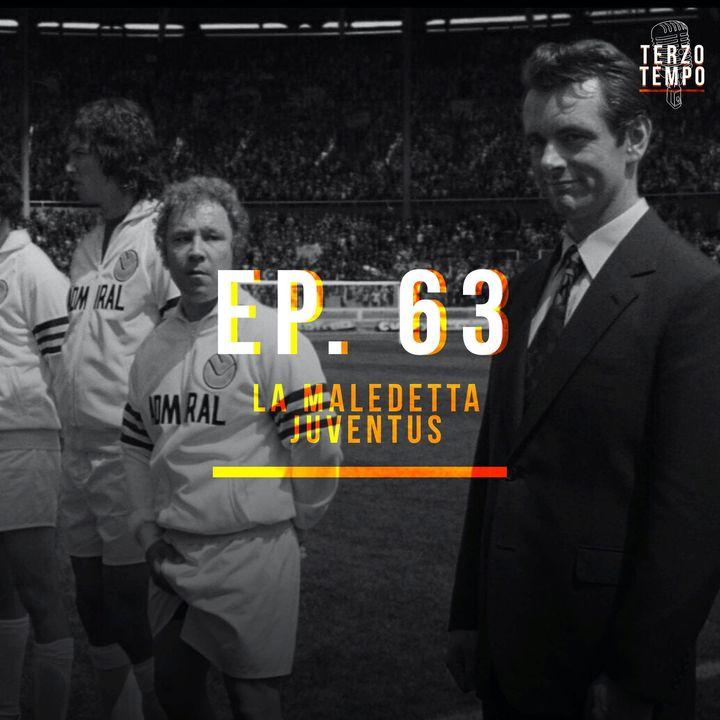 Ep.63 - La maledetta Juventus (con Lorenzo Sangiuliano)