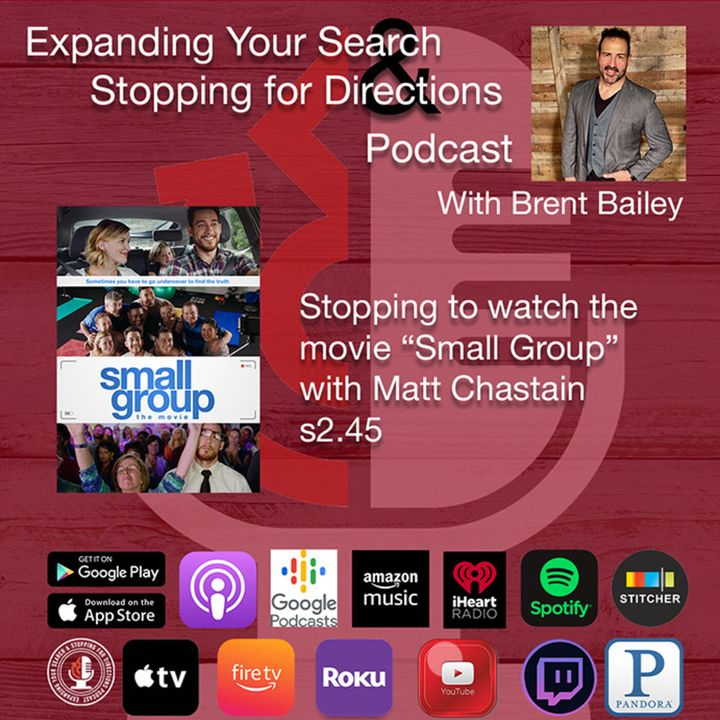 """Stopping to watch """"Small Group"""" the movie w/Matt Chastain s2.45"""