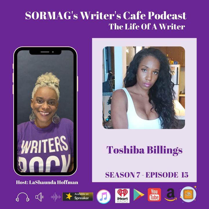 SORMAG's Writer's Café Podcast – Season 7 Episode 15 – Meet Toshiba Billings