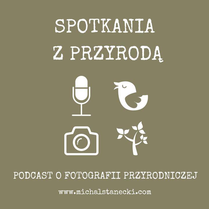 """Odcinek 019 - Ornithoholics i wielka przyrodnicza podróż po """"Dzikim Wschodzie Polski"""" – cz.1"""